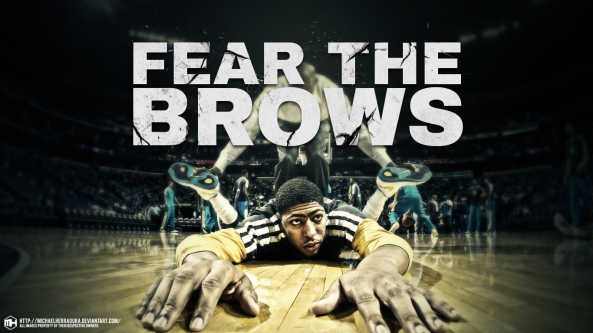 anthony_davis_fear_the_brows_wallpaper_by_michaelherradura-d75vi9l