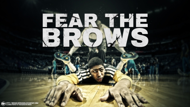 anthony_davis_fear_the_brows_wallpaper_by_michaelherradura-d75vi9l