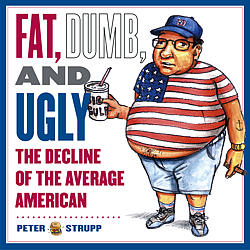fat-dumb-and-ugly-the-decline-of-the-average-American