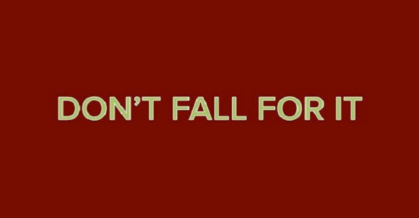 dont-fall-for-it_resized