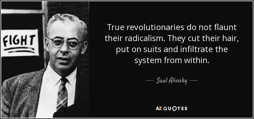 quote-true-revolutionaries-do-not-flaunt-their-radicalism-they-cut-their-hair-put-on-suits-saul-alinsky-82-34-73
